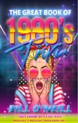 The Great Book of 1980s Trivia: Crazy Random Facts & 80s Trivia